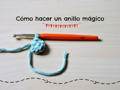 Cómo hacer un anillo mágico - How to make a magic ring