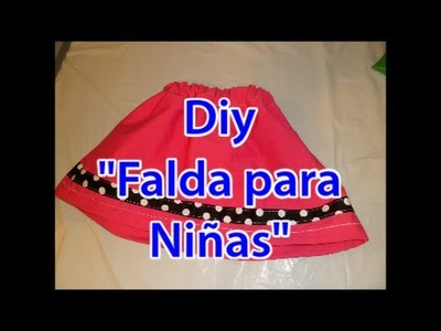 "DIY ""Falda para Niñas"" super facil. Easy and cute skirt for girls"
