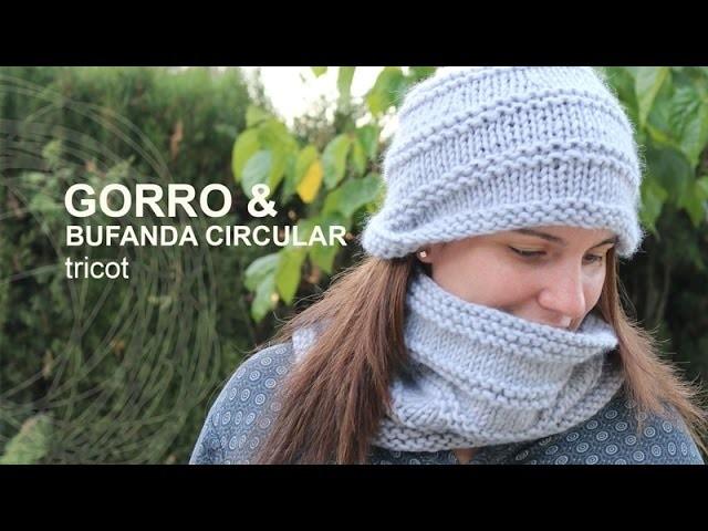 Tutorial Gorro y Bufanda Circular Tricot Fácil y Rápido en Español