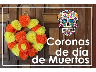 DIY: Coronas para día de muertos ¡Tradición Mexicana! | Tonatiuh Abarca