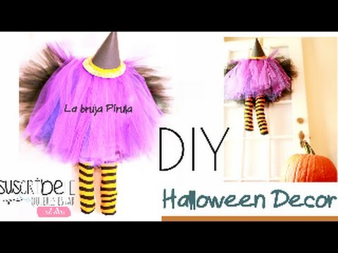 DIY Halloween Decor. Bruja para halloween