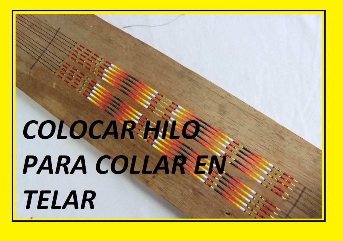 COMO COLOCAR HILO PARA COLLAR EN PUNTA