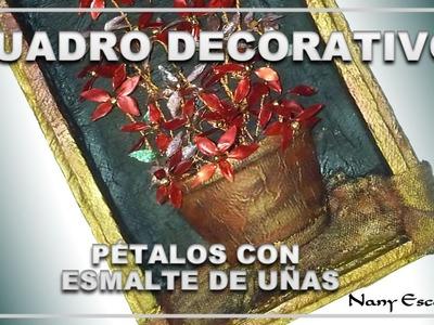 CUADRO DECORADO CON FLORES REALIZADAS CON PINTURA DE UÑAS