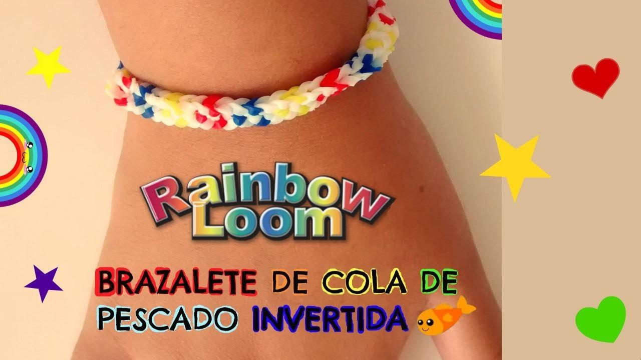 Rainbow Loom: Como hacer un brazalete de cola de pescado invertida❤