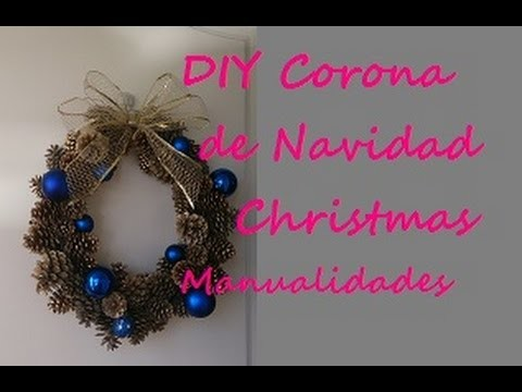 DIY CORONA DE NAVIDAD MANUALIDADES CHRISTMAS