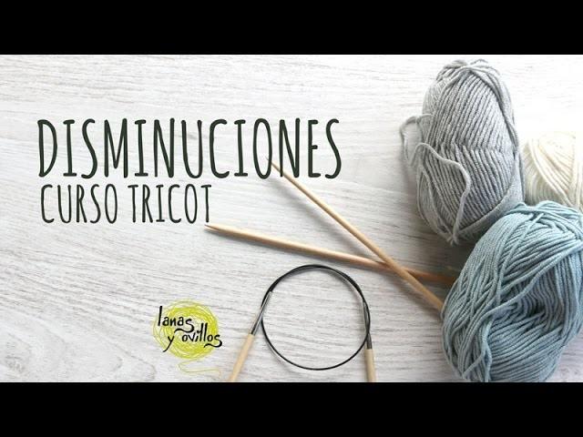 Curso Tricot - Disminuciones