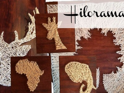 Tutorial hilorama DIY