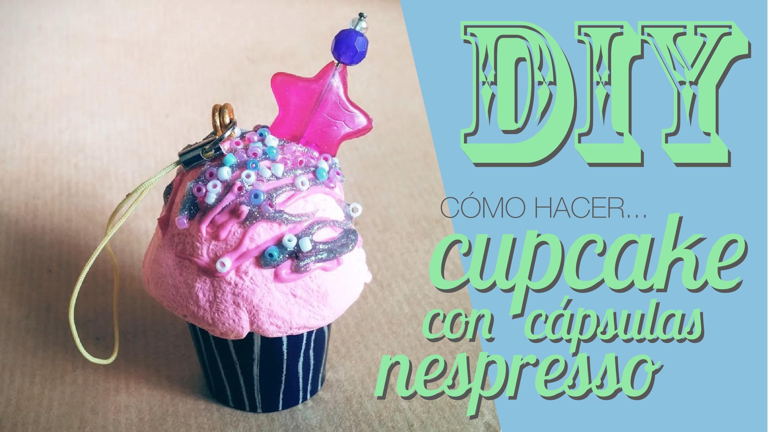 DIY: Cómo hacer un llavero cupcake con cápsulas nespresso.