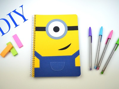 "DIY Libreta o agenda ""Minions"". DIY Notebook Minions -- (vuelta al cole)"
