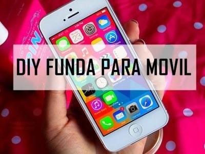 DIY FUNDA PARA MOVIL - RINCON DE MANUALIDADES