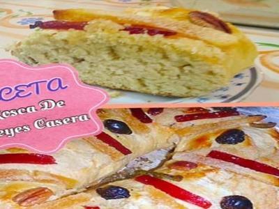 Rosca De Reyes (( Receta Casera ))