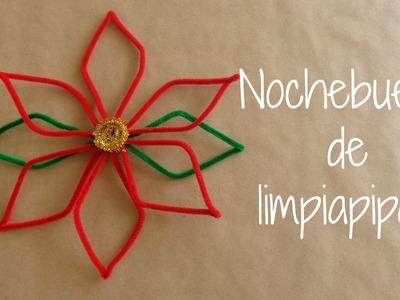 DIY - Nochebuena de Limpiapipas. Decoracion navideña facil