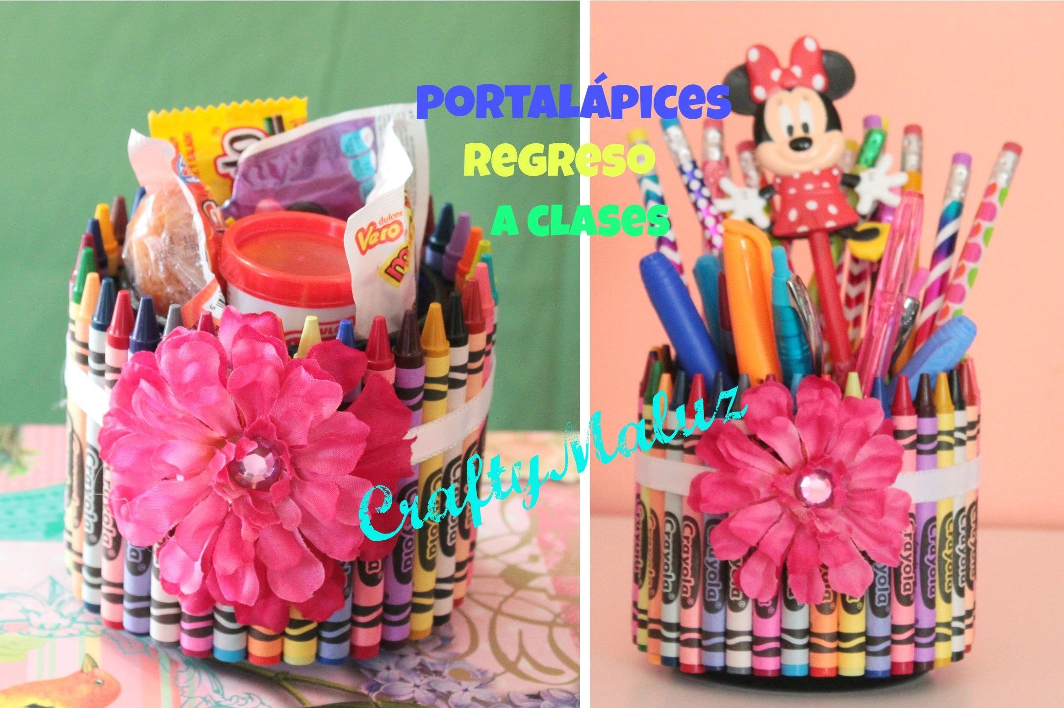 DIY: PORTALÁPICES  REGRESO A CLASES. DIY: Pencil Holder - Back To School