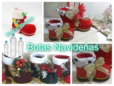 Botas Navideñas con botellas plasticas DIY Material Reciclado.Santa Boots Out of Plastic Bottle