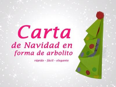 CARTA EN FORMA DE ARBOLITO » Manualidades Navideñas