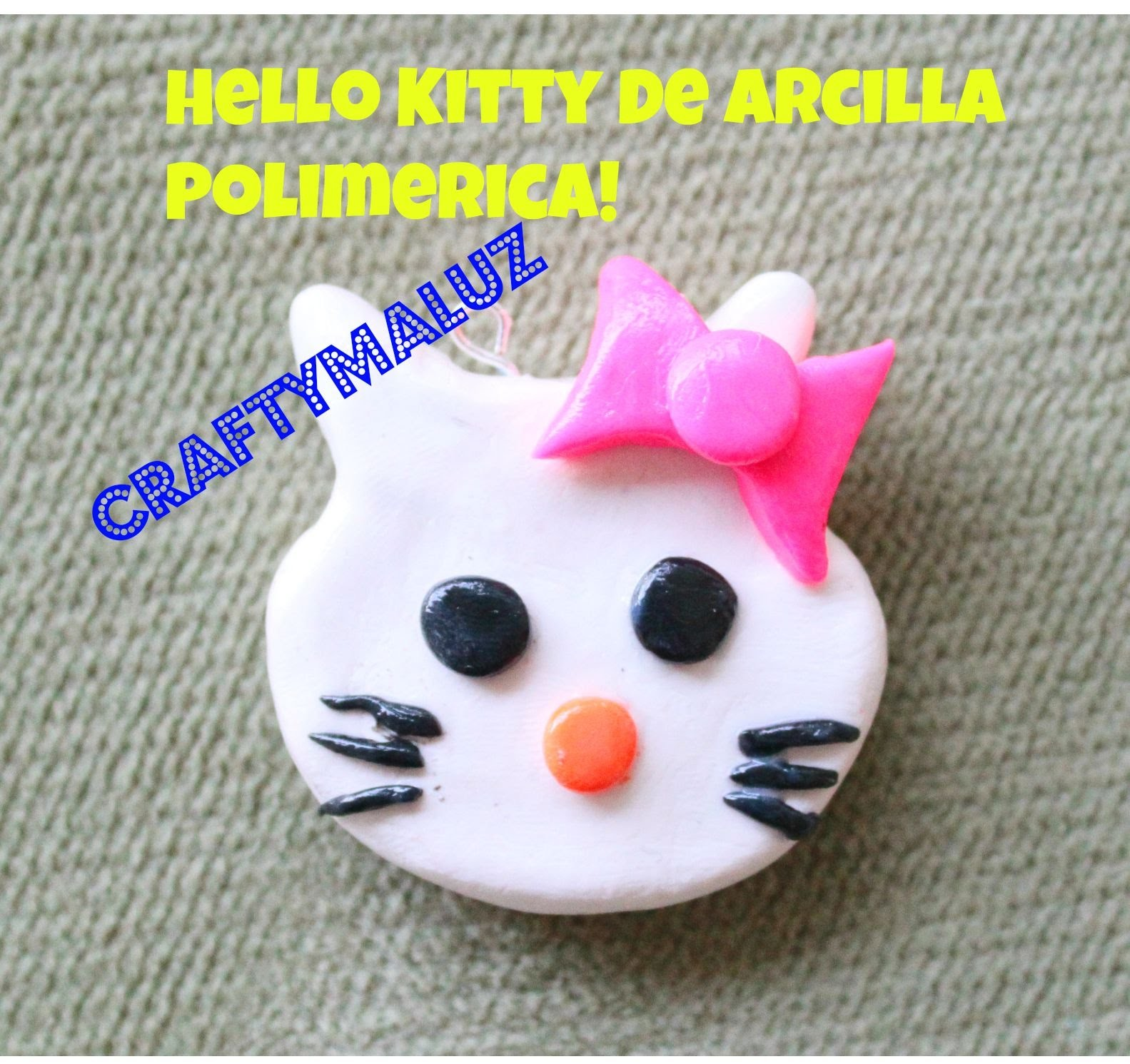 ♥ DIY : Hello Kitty Polymer Clay Charm. Hello Kitty De Arcilla Polimerica!