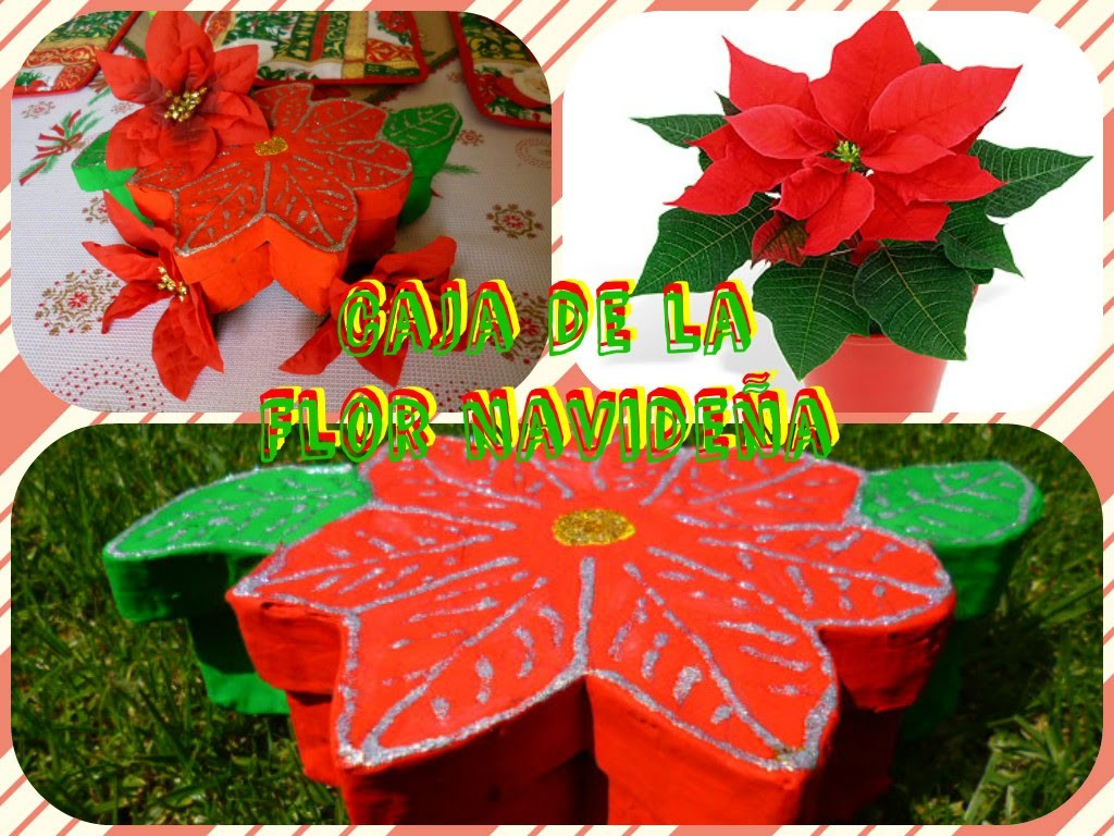 Cajita de la Flor Navideña (Poinsettia) Manualidades Yeye