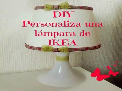DIY PERSONALIZA UNA LAMPARA. DIY LAMP