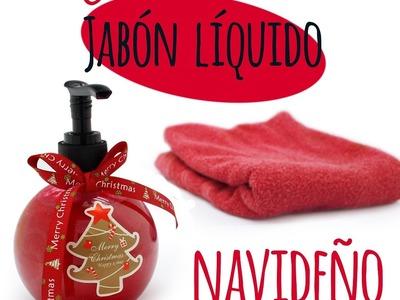 Cómo hacer jabón líquido navideño
