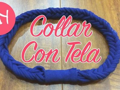 DIY: Collar Con Tela (Accesorios Con T-Shirts) - ♥ Andrea ♥