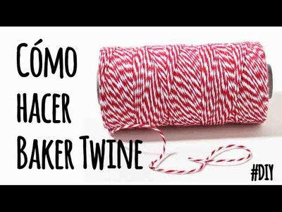 DIY: Cómo hacer baker twine - How to make baker twine