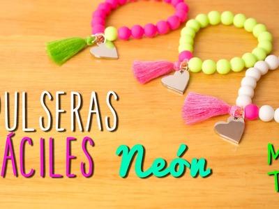 Pulseras Fáciles Neón - DIY Pulseras Fluorescentes - Mini Tip#52