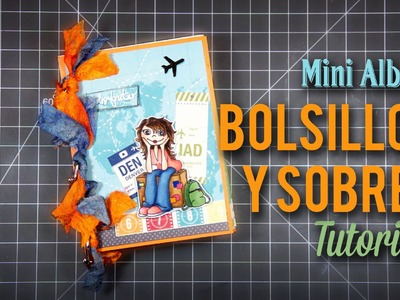 Tutorial Mini Album con bolsillos y sobres
