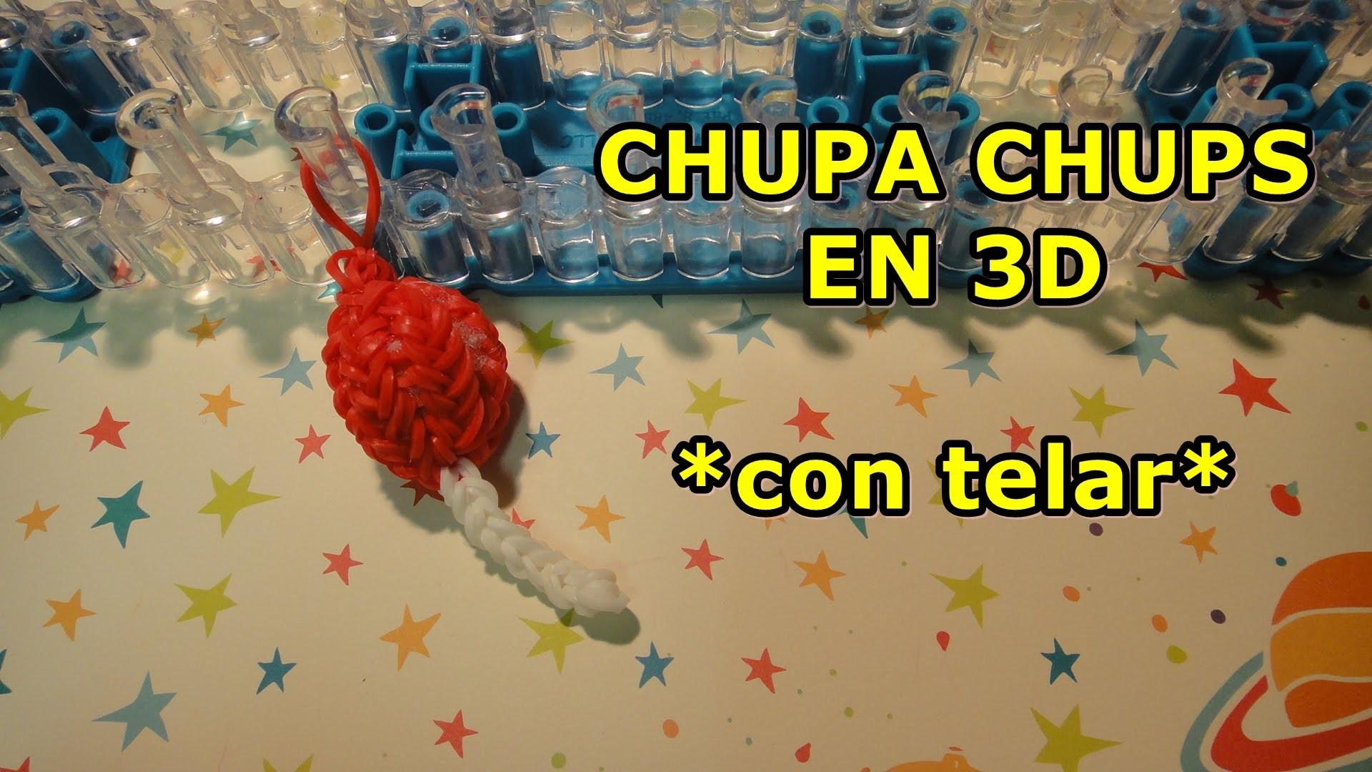 CHUPA CHUPS 3D de gomitas  con RAINBOW LOOM