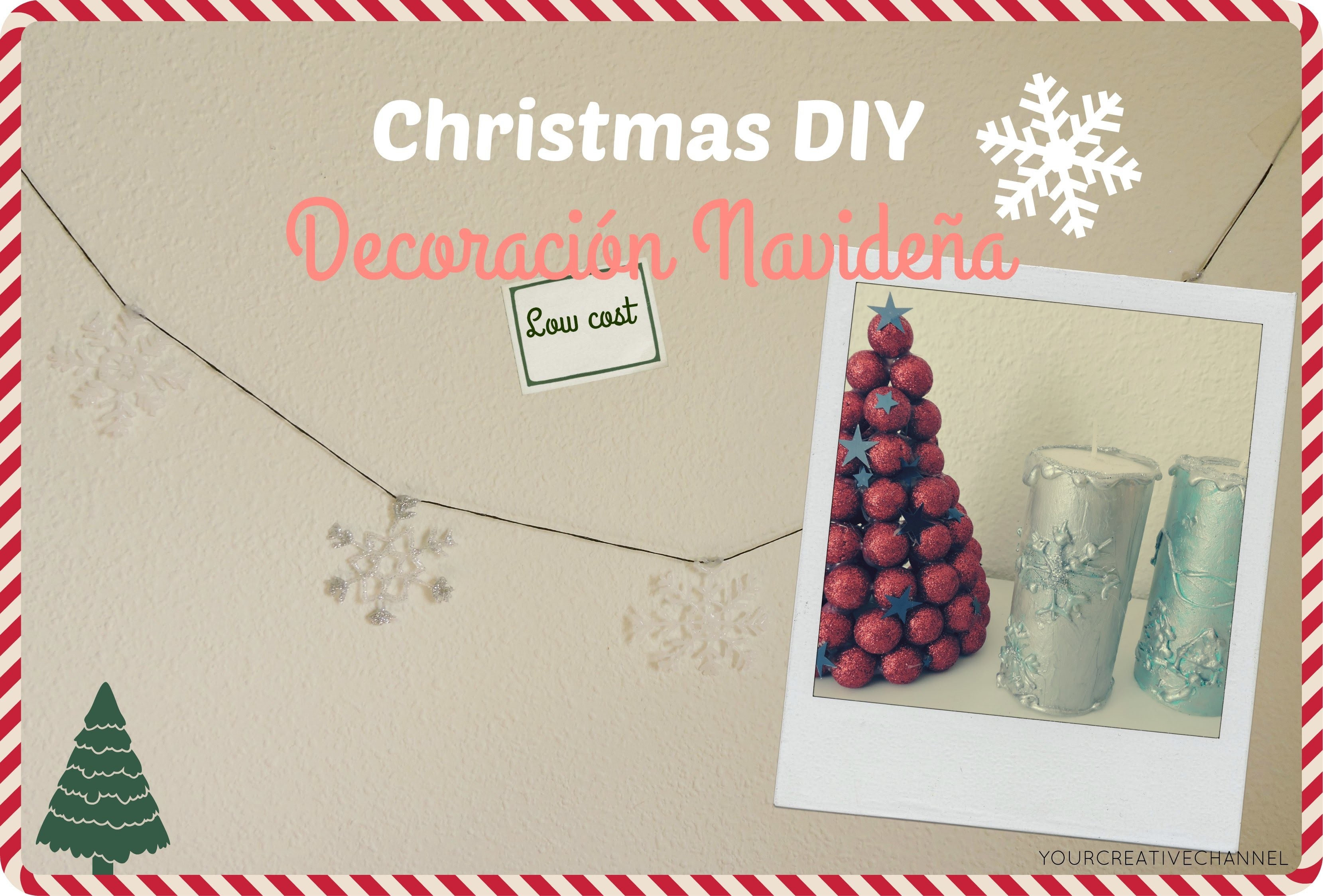 Decoraciones Navideñas DIY - Christmas DIY decorations