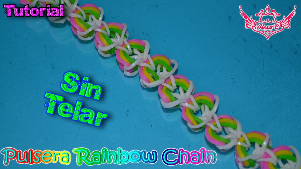 ♥ Tutorial: Pulsera Rainbow Chain (sin telar) ♥