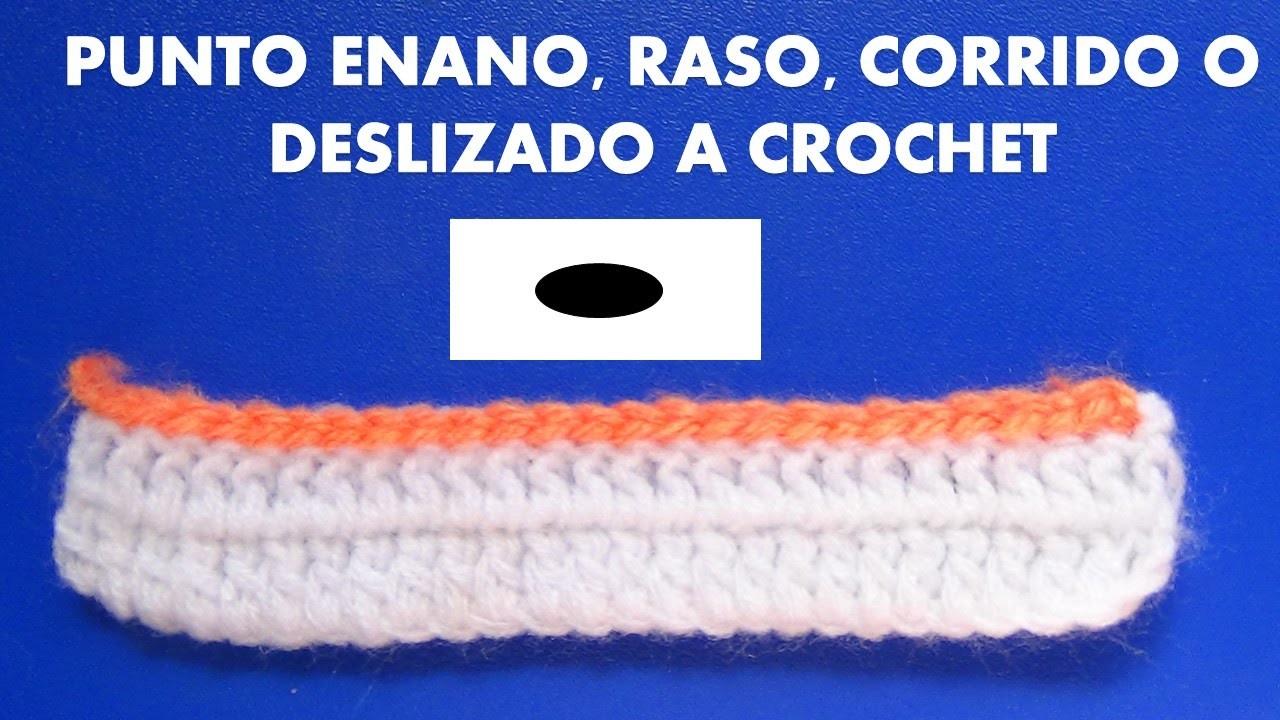 Como tejer el punto deslizado, enano, razo o corrido tejido a crochet
