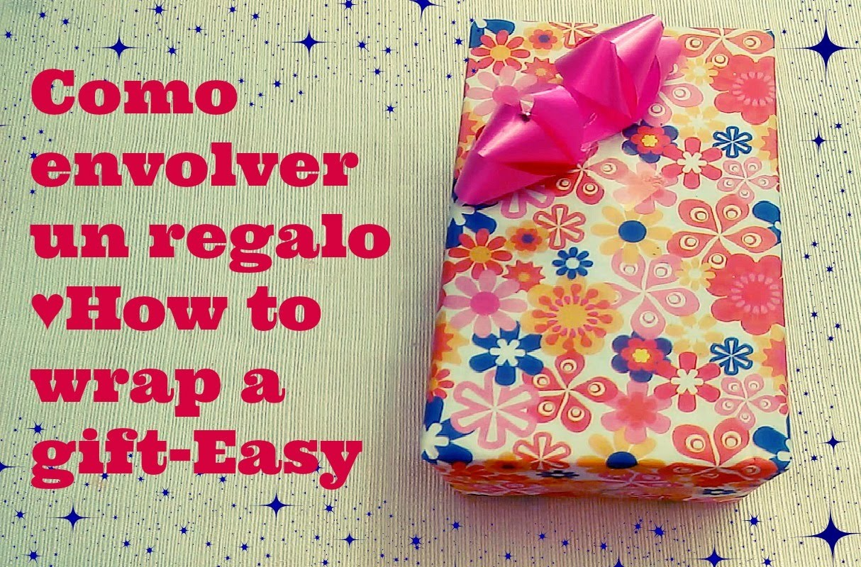 DIY: Como envolver un regalo-facil. How to wrap a gift-Easy