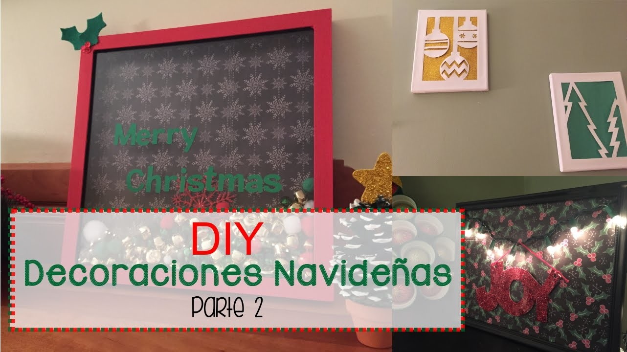 DIY 3 Decoraciones Navideñas Parte2