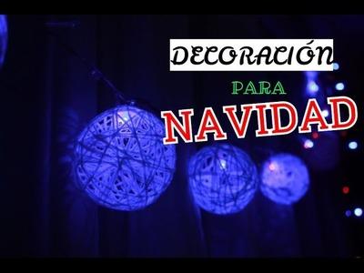 DIY: LUCES NAVIDEÑAS | DECORACIÓN PARA NAVIDAD