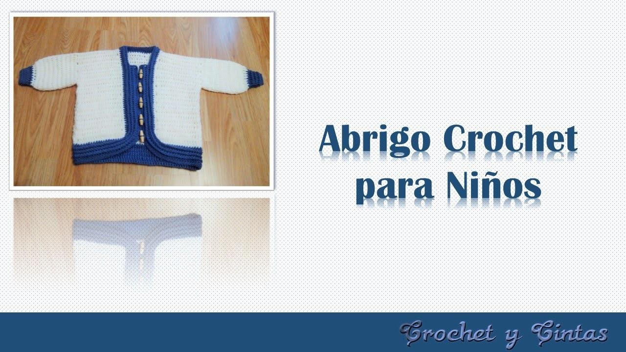 Abrigo tejido a crochet – ganchillo para niños - Parte 2