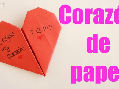 Como hacer un corazón de papel {FACIL}. San Valentin