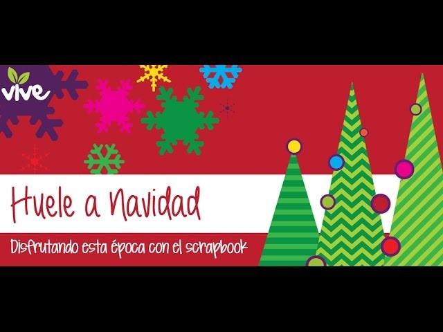 Clase de scrapbook en español: Huele a Navidad