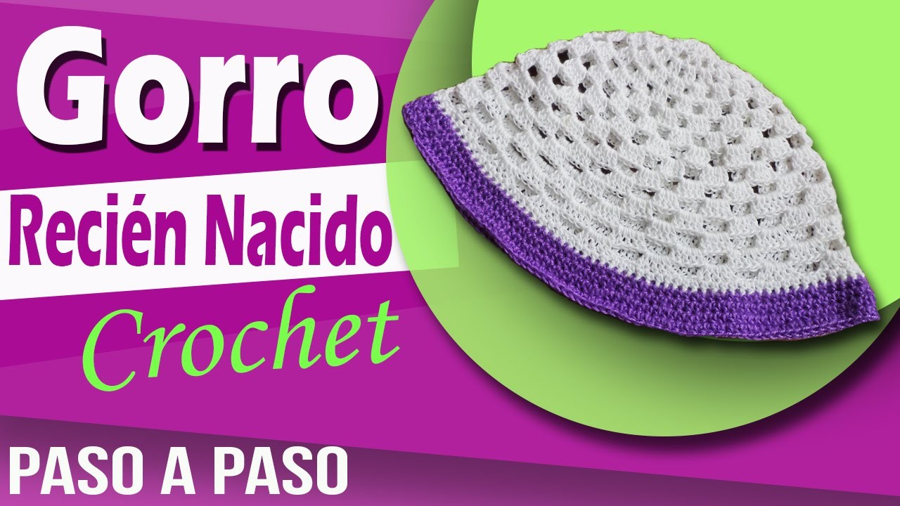 Gorro Para Recién Nacido - Tejido a Crochet paso a paso