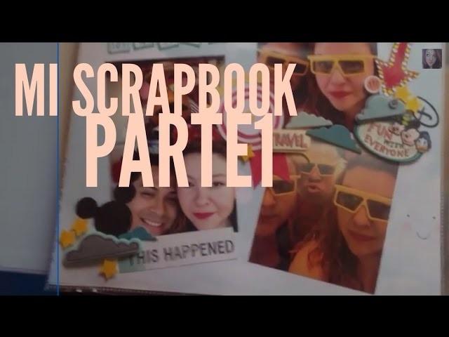 Les enseño mi SCRAPBOOK Parte 1