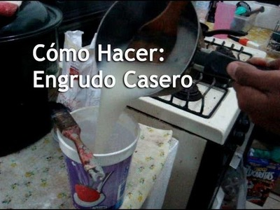 Cómo Hacer: Engrudo Casero