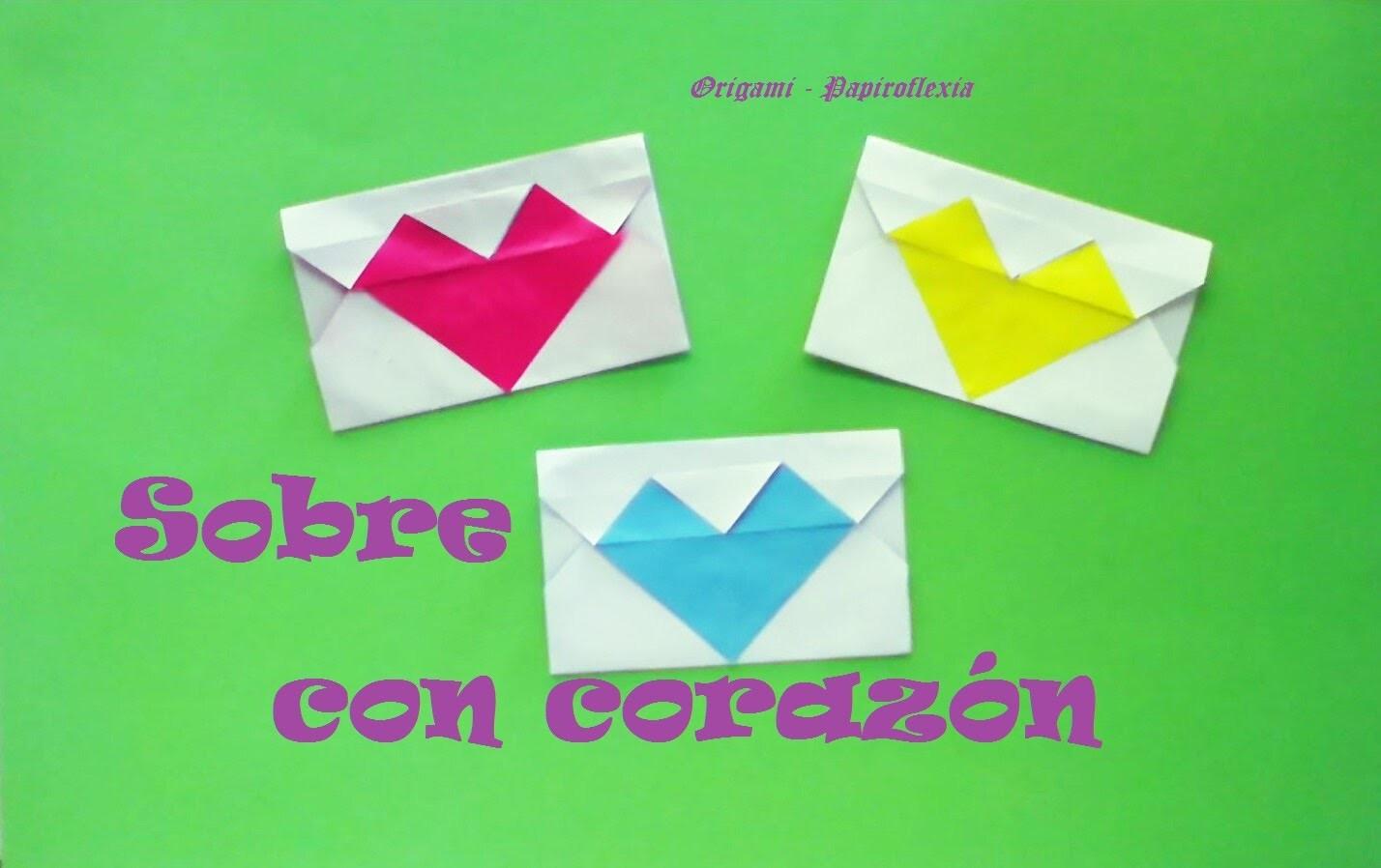 Origami - Papiroflexia. Sobre con corazón para San Valentín.