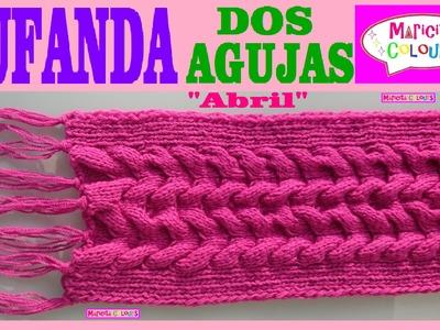 "Bufanda con TRENZAS ""Abril"" Cuello ó larga a Dos Agujas Tutorial por Maricita Colours"