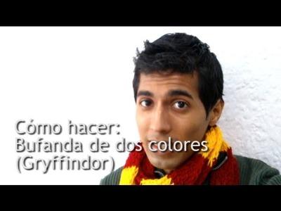 Como hacer: Bufanda Gryffindor (Dos colores horizontal)