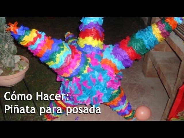 Cómo Hacer: Piñata de estrella para POSADA