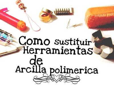 COMO SUSTITUIR HERRAMIENTAS DE ARCILLA POLIMERICA O PORCELANA FRIA