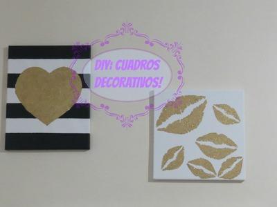 DIY: Cuadros Decorativos ❤