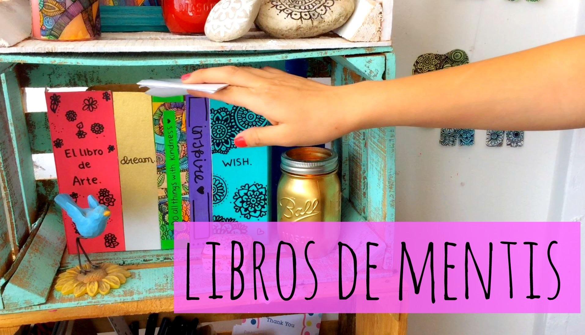 Libros de mentis + Escondite ♡ DIY