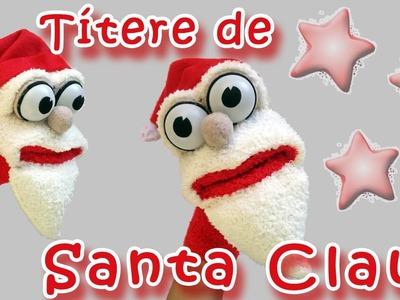 Manualidades para Navidad - Titere Santa Claus - Manualidades Para Todos - Santa Sock Puppet