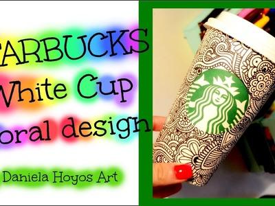 STARBUCKS CUP ART | Daniela Hoyos Art