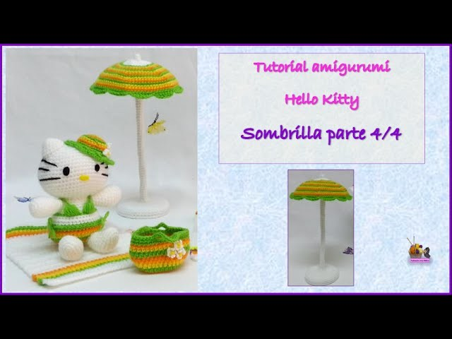 Tutorial amigurumi Hello Kitty - Sombrilla (parte 4 de 4)
